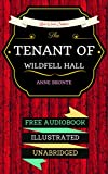 Image de The Tenant of Wildfell Hall: By Anne Brontë  - Illustrated (An Audiobook Free!)