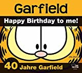 Garfield - 40 Jahre Lachen & Lasagne: Happy Birthday to me - Jim Davis