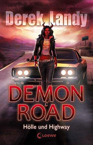 Demon Road - Hölle und Highway