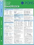 PONS Grammatik auf einen Blick Französisch: kompakte Übersicht, Grammatikregeln nachschlagen -