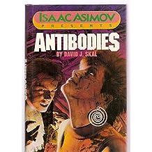 Isaac Asimov Presents Antibodies (Isaac Asimov Presents Series)