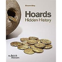 Hoards: Hidden History: Hidden History
