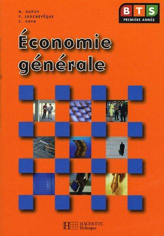 Economie générale BTS par Monique Dupuy, Frédéric Larchevêque, Claude Nava