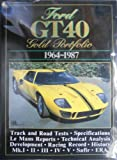 Ford GT40 Gold Portfolio, 1964-87