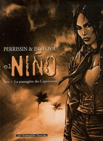 El Niño, Tome 1 : La passagère du Capricorne