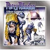 Perry Rhodan Silber Edition (MP3-CDs) 10 - Thora