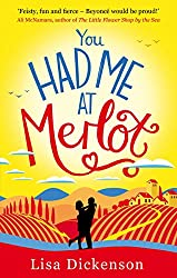 You Had Me at Merlot: Laugh out loud, wine-fueled romantic comedy that will warm your heart
