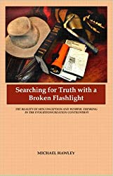 Searching for Truth with a Broken Flashlight