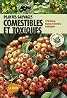 Plantes sauvages comestibles et toxiques par Kremer