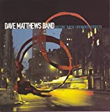 Before These Crowded Streets - Dave Matthews