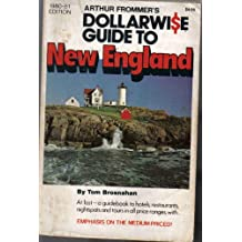 Title: Arthur Frommers Dollarwise Guide to New England Co