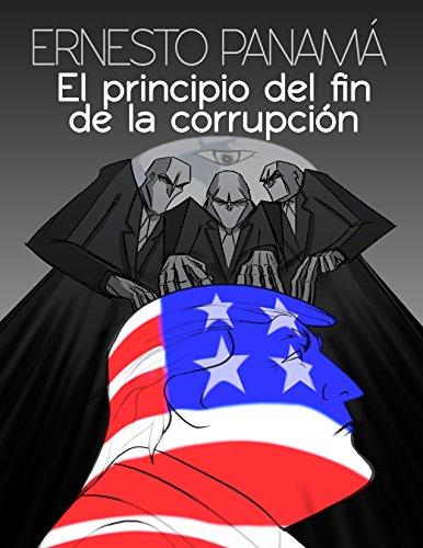 El principio del fin de la corrupción: Drenando del pantano (Ensayos nº 1)