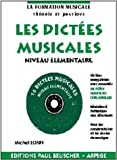 Partition : Dictees musicales avec CD, niveau elementaire...