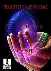 EL CODICE DE LA MANO: Una Historia Personal (Spanish Edition)