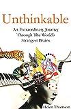#8: Unthinkable: An Extraordinary Journey Through the World's Strangest Brains