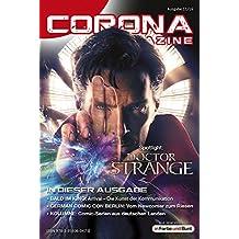 Corona Magazine 11/2016: November 2016: Nur der Himmel ist die Grenze