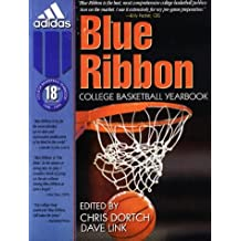 Blue Ribbon College Basketball Yearbook: 1998-1999 (Blue Ribbon College Basketball Forecast)