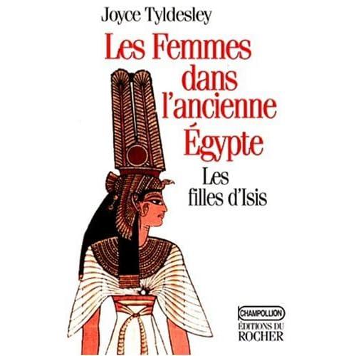 Les femmes dans l'ancienne Egypte : Les filles d'Egypte