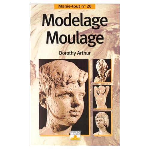 Modelage, moulage
