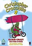 Christopher Crocodile: 2 - Cloud Crazy And Other Stories [DVD]