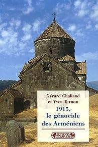 1915, Le génocide des Arméniens par Gérard Chaliand