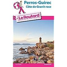 Guide du Routard Perros-Guirec et la côte de Granit rose