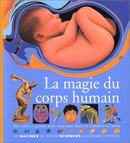La magie du corps humain