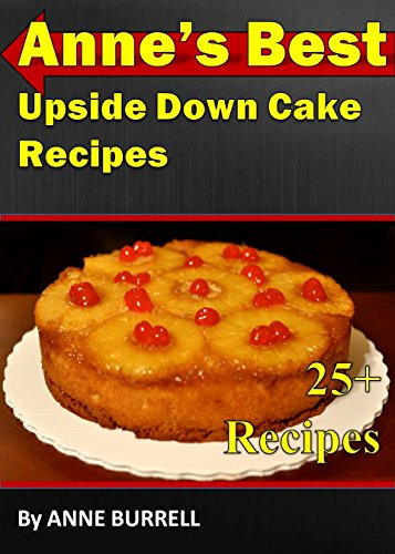 annes-best-upside-down-cake-recipes-upside-down-cake-recipes-bisquick-upside-down-cake-chocolate-ups