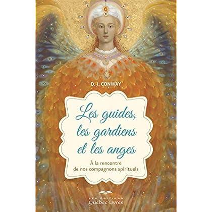 Les guides, les gardiens et les anges