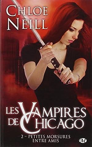 Les Vampires de Chicago, Tome 2: Petites morsures entre