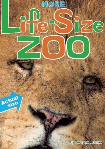 More Life-Size Zoo: An All-New Actual-Size Animal Encyclopedia thumbnail