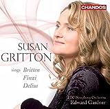 Susan Gritton Chante Britten, Finzi & Delius