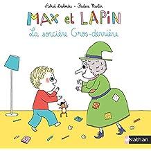 Max et Lapin : La sorcière gros derrière (04)