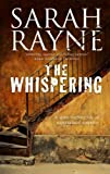 The Whispering: A Haunted House Mystery (A Nell West and Michael Flint Haunted House Story)