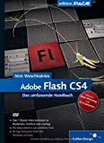 Adobe Flash CS4: Das umfassende Handbuch (Galileo Design)