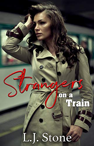 Strangers On A Train: An Erotic Infidelity Short (Saved By A Stranger Book 1) (English Edition) (Cream Pie Sex)