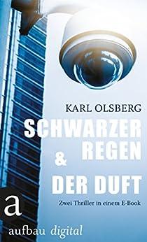 Schwarzer Regen & Der Duft: Zwei Thriller in einem E-Book (Bundle)