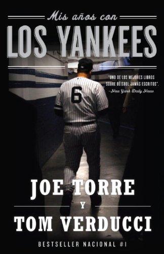 Mis años con los Yankees por Joe Torre