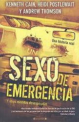 Sexo de Emergencia y Otras Medidas Desesperadas (CRONICA ACTUAL)