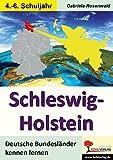 Schleswig-Holstein: Deutsche Bundesländer kennen lernen - Gabriela Rosenwald