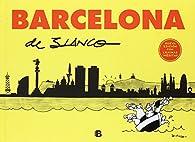 Barcelona de Blanco par Josep Maria Blanco Ibarz