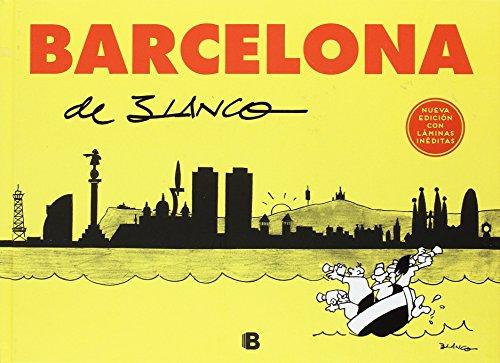 Barcelona de Blanco (Bruguera Clásica) por Josep Maria Blanco Ibarz