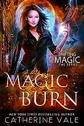 Magic Burn (Shifting Magic  Book 2) (English Edition)