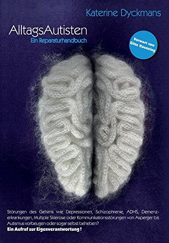 Alltagsautisten: Ein Reparaturhandbuch