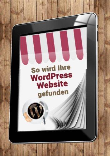 So wird Ihre WordPress Website gefunden