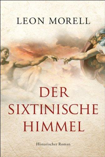 Der sixtinische Himmel: Historischer Roman (Stoff-werk-taschen)