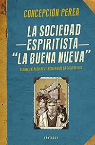 La sociedad espiritista 'La Buena Nueva' par Concepción Perea