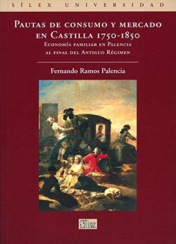 Pautas de consumo y mercado (Sílex Universidad) por Fernando Ramos Palencia