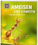 WAS IST WAS Band 136 Ameisen und Termiten. Fleißige Baumeister (WAS IST WAS Sachbuch, Band 136)