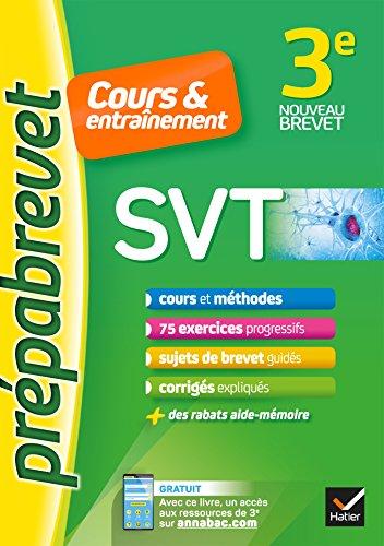 SVT 3e - Prépabrevet Cours & entraînement: cours, méthodes et exercices progressifs